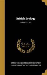 BRITISH ZOOLOGY VOLUME C 1 V 4