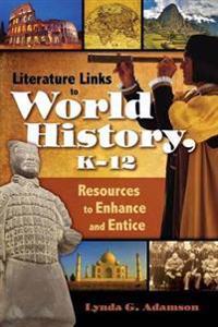 Literature Links to World History, K-12
