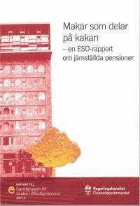 Makar som delar på kakan : En ESO-rapport om jämställda pensioner