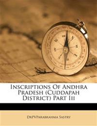 Inscriptions Of Andhra Pradesh (Cuddapah District) Part Iii
