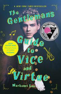 The Gentleman's Guide to Vice and Virtue - Mackenzi Lee - böcker (9780062382818)     Bokhandel
