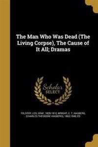 MAN WHO WAS DEAD (THE LIVING C