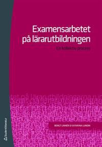 Examensarbetet på lärarutbildningen : en kollektiv process