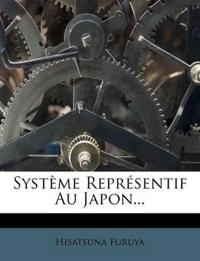 Système Représentif Au Japon...