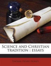 Science and Christian tradition : essays