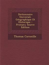 Dictionnaire Universel, Géographique Et Historique