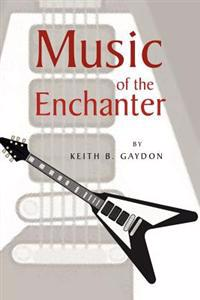 Music of the Enchanter