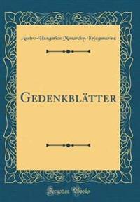 Gedenkblätter (Classic Reprint)