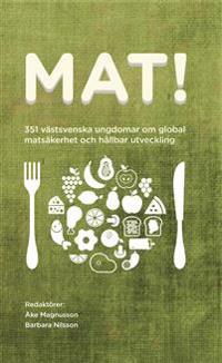 Mat! 351 västsvenska ungdomar om global matsäkerhet och hållbar utveckling