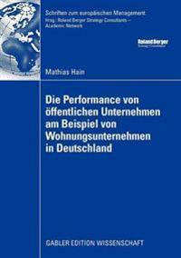 Die Performance Von  ffentlichen Unternehmen Am Beispiel Von Wohnungsunternehmen in Deutschland