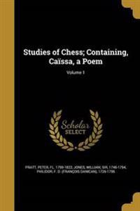 STUDIES OF CHESS CONTAINING CA