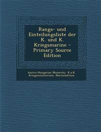 Rangs- und Einteilungsliste der K. und K. Kriegsmarine