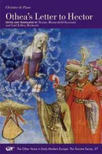 Christine de Pizan: Othea's Letter to Hector