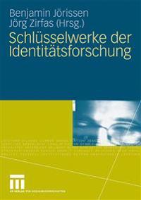 Schlüsselwerke Der Identitätsfurschung