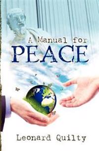 A Manual for Peace
