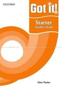 Got it! Starter Level Teacher's Book