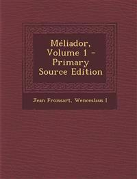 Méliador, Volume 1