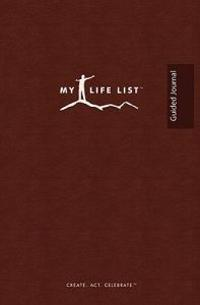 My Life List: Guided Journal
