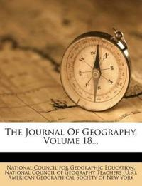 The Journal Of Geography, Volume 18...