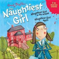 Naughtiest girl: naughtiest girl in the school & naughtiest girl again