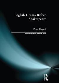 English Drama Before Shakespeare