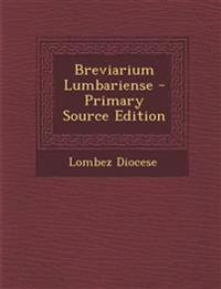 Breviarium Lumbariense - Primary Source Edition