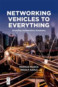 Networking Vehicles to Everything