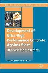 Development of Ultra-high Performance Concrete Against Blasts