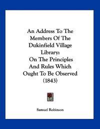 An Address to the Members of the Dukinfield Village Library