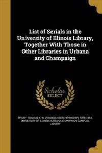 LIST OF SERIALS IN THE UNIV OF