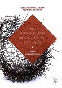 African Foreign Policies in International Institutions