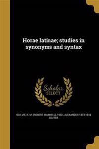 LAT-HORAE LATINAE STUDIES IN S