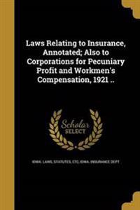 LAWS RELATING TO INSURANCE ANN