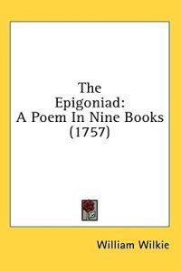 The Epigoniad: A Poem In Nine Books (1757)