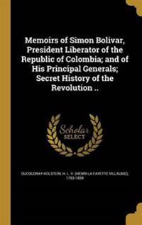 MEMOIRS OF SIMON BOLIVAR PRESI