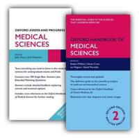 Oxford Handbook of Medical Sciences and Oxford Assess and Progress