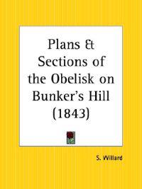 Plans & Sections of the Obelisk on Bunker's Hill 1843