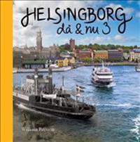 Helsingborg då & nu 3