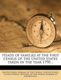 Heads of families at the first census of the United States taken in the year 1790 .. Volume 4