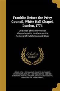 FRANKLIN BEFORE THE PRIVY COUN
