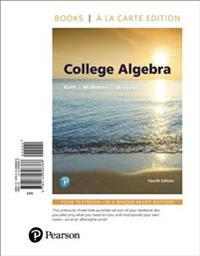 College Algebra, Books a la Carte Edition