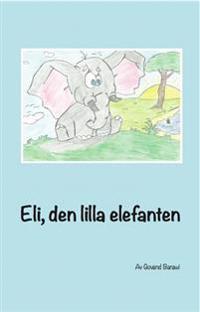 Eli, den lilla elefanten
