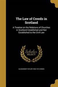 LAW OF CREEDS IN SCOTLAND