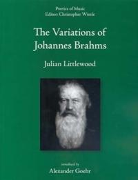 The Variations Of Johannes Brahms