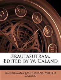 Srautasutram. Edited by W. Caland Volume 2 Pt.1