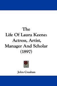 The Life of Laura Keene