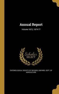 ANNUAL REPORT VOLUME 1872 1874