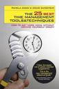 25 best time management tools and techniques - how to get more done without