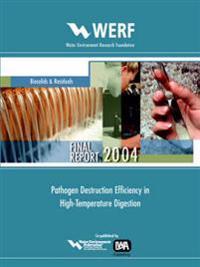 Pathogen Destruction Efficiency in High-temperature Digestion