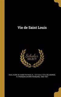 FRE-VIE DE ST LOUIS